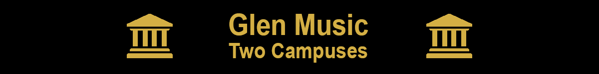 Glen Music has two campuses
